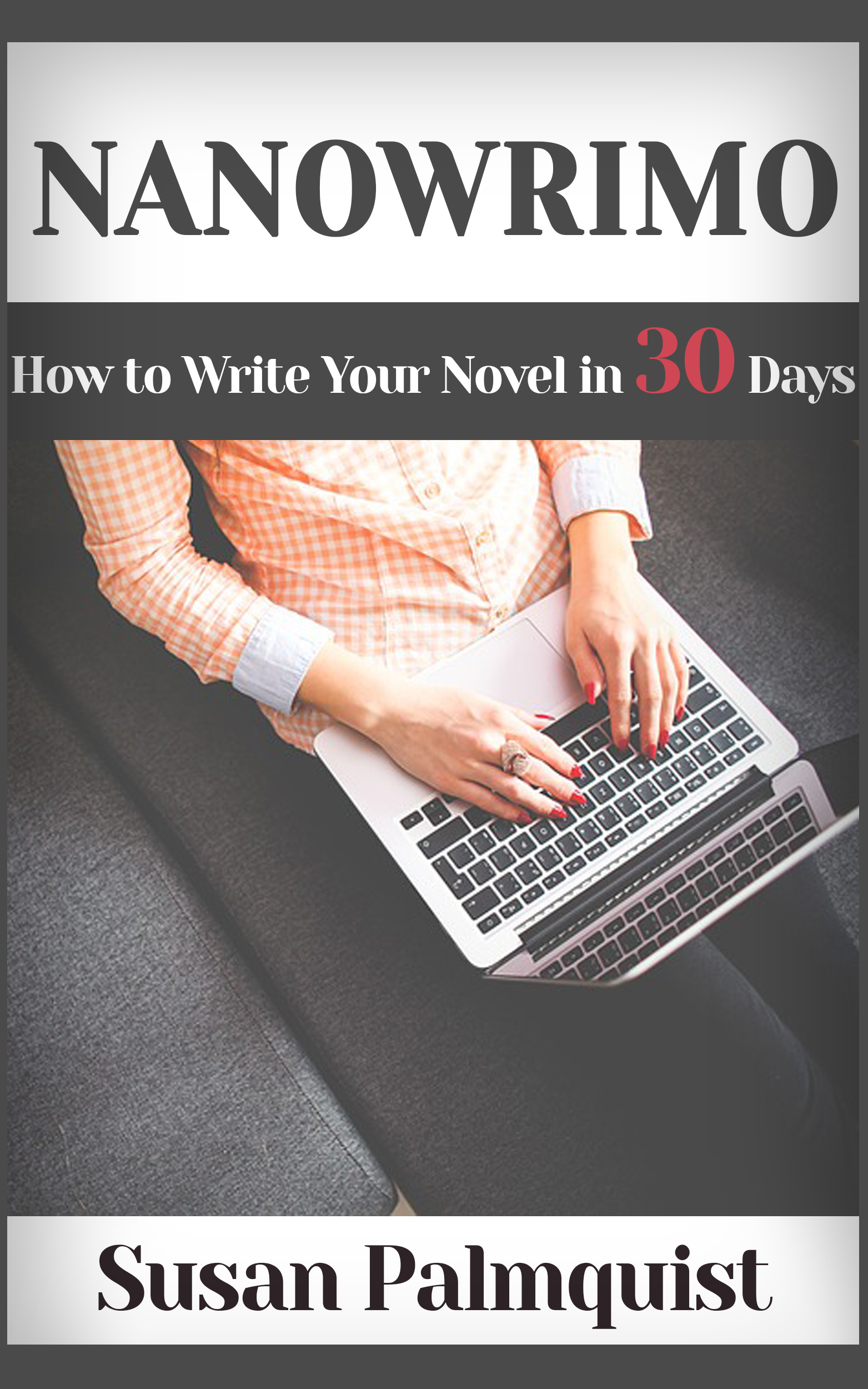 How To Make A Book Cover For Nanowrimo : Friday ramblings from an author writing a novel in days